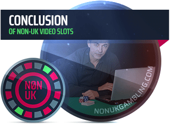 image for non-uk video slots conclusion