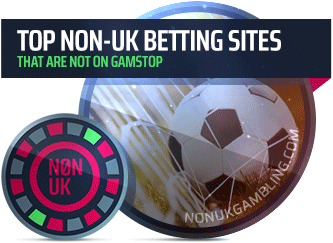 Top non-UK betting sites that are not on GamStop